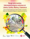 Riesgo ante eventos hidrometeorológicos extremos en Liberia, Carrillo, Matina y Talamanca